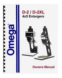 Omega D-2 & D2-XL Enlarger Manual - Revised and Expanded