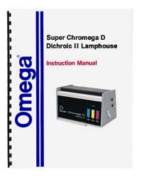 Omega Super Chromega D Dichroic II Colorhead Instruction Manual