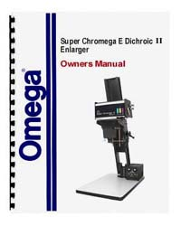 Omega Super Chromega E Dichroic 5x7 Enlarger Manual
