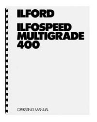 Ilford Ilfospeed Multigrade 400 Instruction Manual